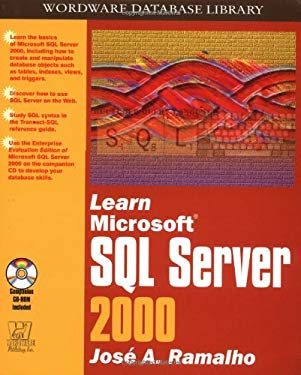 Learn Microsoft SQL Server 2000 [With CDROM] 9781556227639