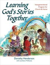 Learning God's Stories Together: Intergenerational Bible Study & Activities for Church and Home