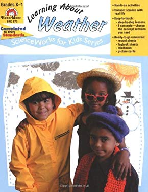 Learning about Weather - Scienceworks for Kids 9781557997746