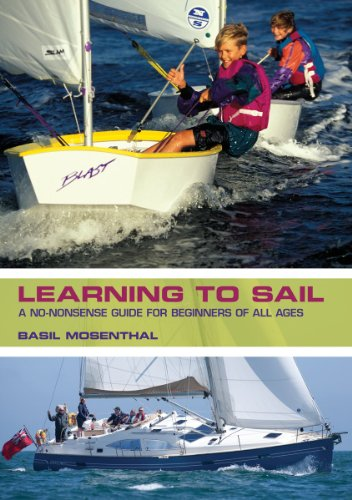 Learning to Sail: A No-Nonsense Guide for Beginners of All Ages 9781554079605