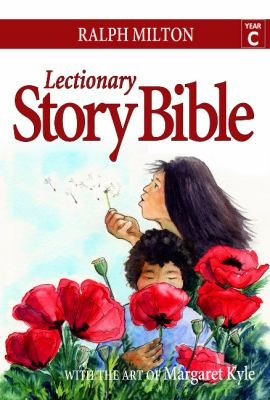 Lectionary Story Bible, Year C 9781551455761