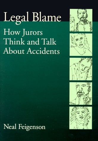Legal Blame: How Jurors Think and Talk about Accidents 9781557986771