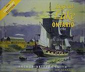 Legend of the Lake: The 22-Gun Brig-Sloop Ontario, 1780
