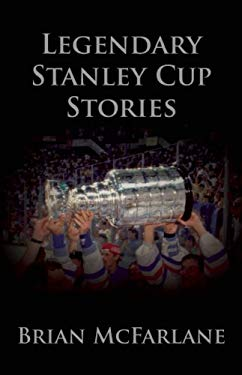 Legendary Stanley Cup Stories 9781551683621