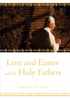 Lent and Easter with the Holy Fathers 9781557256928