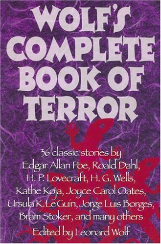 Leonard Wolf's Complete Book of Terror 9781557042149