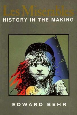 Les Miserables: History in the Making 9781559703703