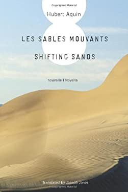Les Sables Mouvants/Shifting Sands 9781553800781