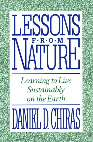 Lessons from Nature: Learning to Live Sustainably on the Earth 9781559631068