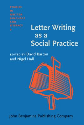 Letter Writing as a Social Practice 9781556192074