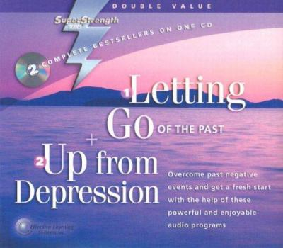 Letting Go of the Past + Up from Depression 9781558481046