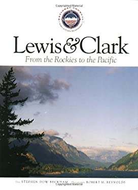 Lewis and Clark from the Rockies to the Pacific 9781558686458