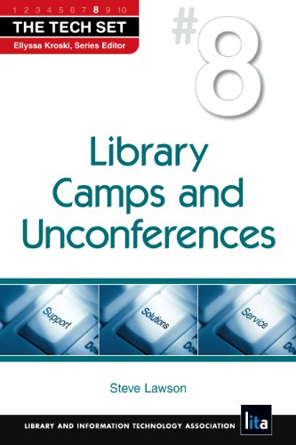Library Camps and Unconferences 9781555707125