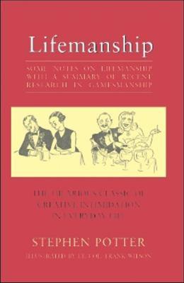 Lifemanship: Some Notes on the Lifemanship 9781559212960