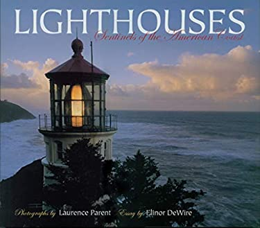 Lighthouses: Sentinels of the American Coast 9781558686984