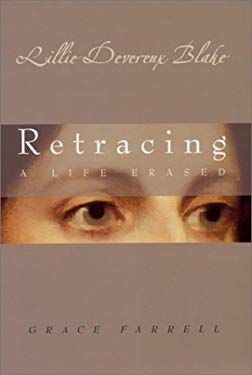 Lillie Devereux Blake: Retracing a Life Erased 9781558493490