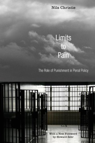 Limits to Pain: The Role of Punishment in Penal Policy 9781556355974