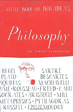 Little Book of Big Ideas: Philosophy 9781556526633