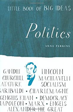 Little Book of Big Ideas: Politics 9781556527500