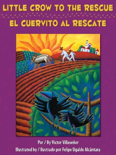 Little Crow To The Rescue/El Cuervito al Rescate 9781558854307