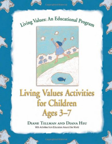 Living Values Activities for Children Ages 3-7 9781558748798