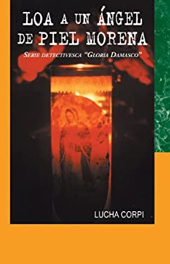 Loa a Un Angel de Piel Morena: Serie Detectivesca
