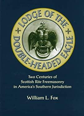 Lodge of the Double-Headed Eagle (C) 9781557284778
