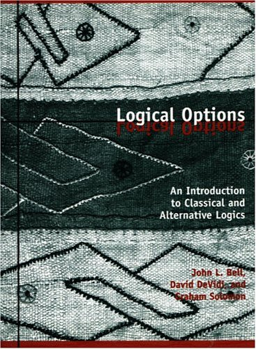Logical Options: An Introduction to Classical and Alternative Logics 9781551112978