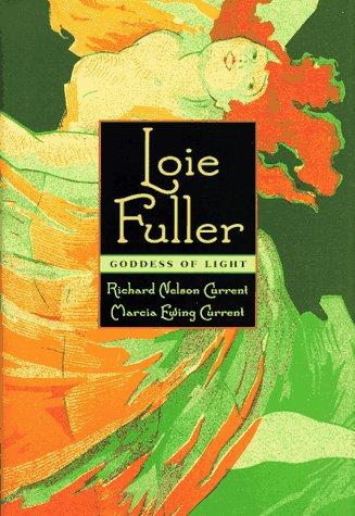 Loie Fuller Loie Fuller Loie Fuller Loie Fuller Loie Fuller: Goddess of Light Goddess of Light Goddess of Light Goddess of Light Goddess of Light 9781555533090