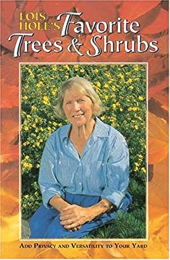 Lois Hole's Favorite Trees and Shrubs 9781551050812