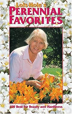 Lois Hole's Perennial Favorites 9781551050768