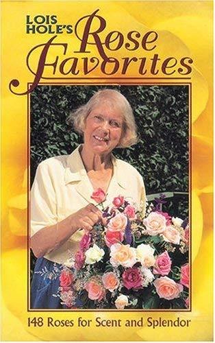 Lois Hole's Rose Favorites 9781551050799