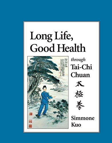 Long Life, Good Health Through T'Ai Chi Ch'uan 9781556431111
