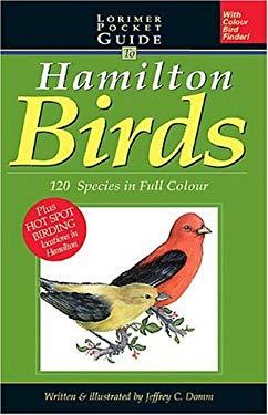 Lorimer Pocketguide to Hamilton Birds: 120 Species in Full Colour 9781550287745