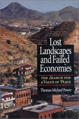 Lost Landscapes & Failed Economies 9781559633680