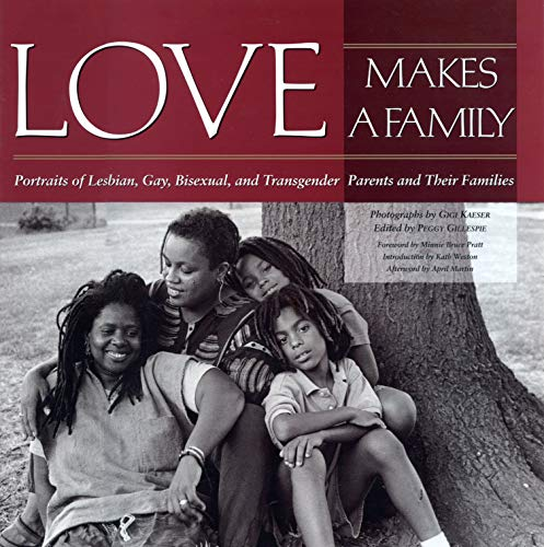Love Makes a Family 9781558491618