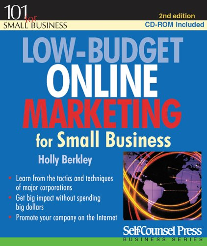 Low-Budget Online Marketing for Small Business [With CDROM] 9781551806341
