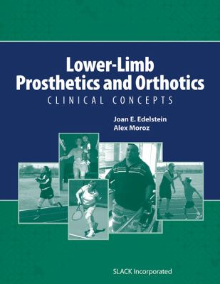 Lower-Limb Prosthetics and Orthotics: Clinical Concepts 9781556428968