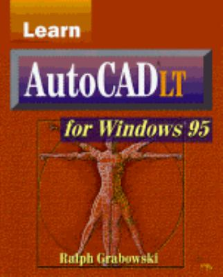 Lrn AutoCAD LT/Win 95 [With Disk Included] 9781556225383