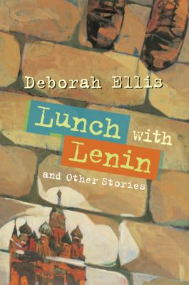 Lunch with Lenin and Other Stories 9781554551057