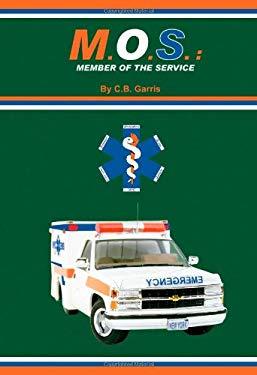 M. O. S.: Member of the Service 9781553956174