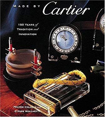 Made by Cartier: 150 Years of Tradition and Innovation 9781558595996