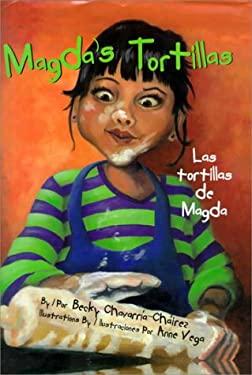 Magda's Tortillas / Las Tortillas de Magda 9781558852860