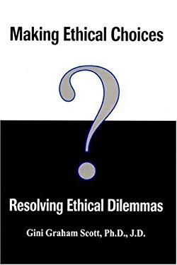 Making Ethical Choices Resolv 9781557787545