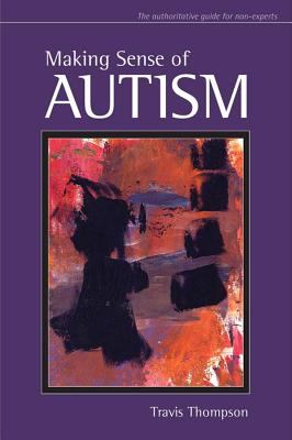Making Sense of Autism 9781557669155