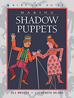 Making Shadow Puppets 9781553370291