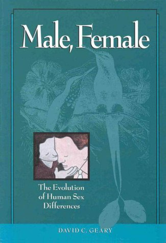 Male, Female: The Evolution of Human Sex Differences 9781557985279