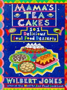 Mama's Tea Cakes 9781559724647