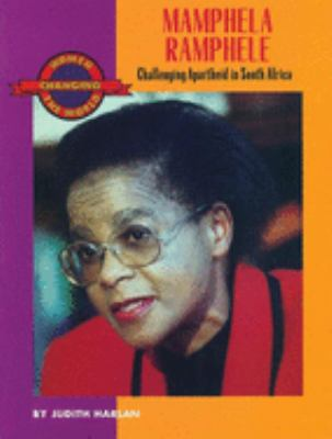 Mamphela Ramphele: Challenging Apartheid in South Africa 9781558612266
