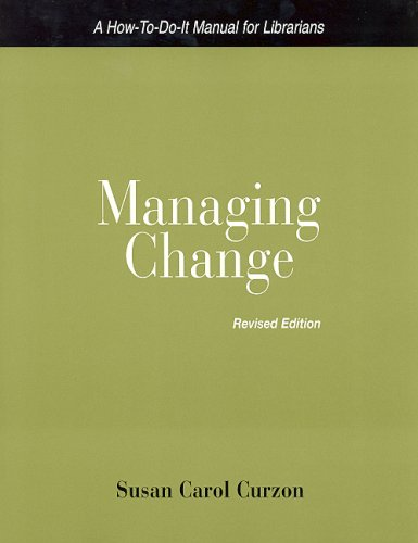 Managing Change, Revised Edition 9781555705534